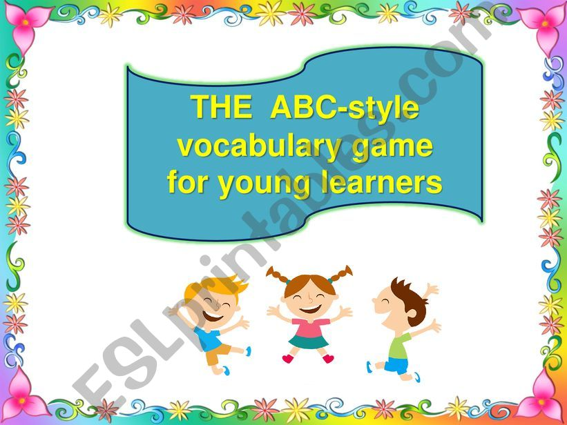 The ABC-style vocabulary game for young learners