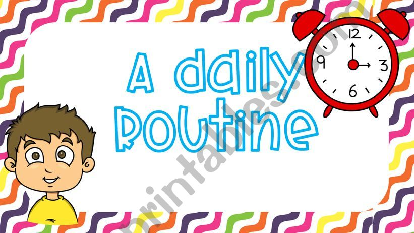 ★★★ DAILY ROUTINE ★★★