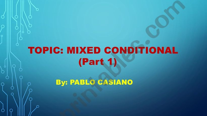 Mixed Conditional - Part 1 powerpoint
