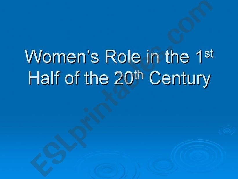 Women's Role in the 1st Half of the 20th Century in British Society