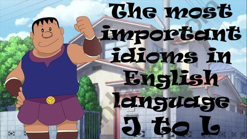 THE MOST IMPORTANT IDIOMS