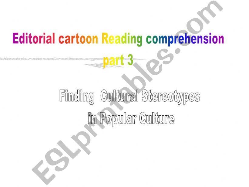 Editorial Cartoon reading Comprehension part3