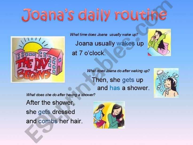 Joana´s daily routine (with animated pictures and sentences)