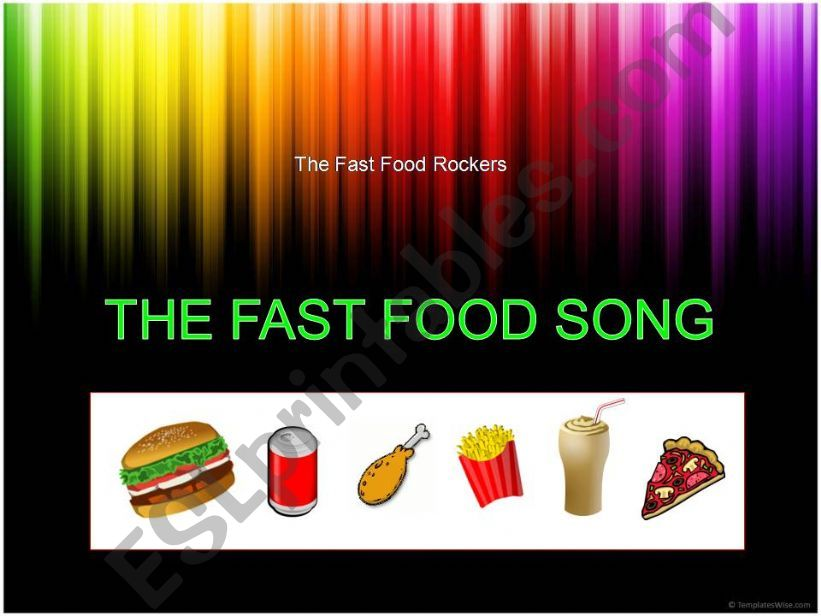 Song: The FAST FOOD Song powerpoint
