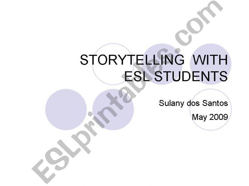 Storytelling with ESL/EFL students