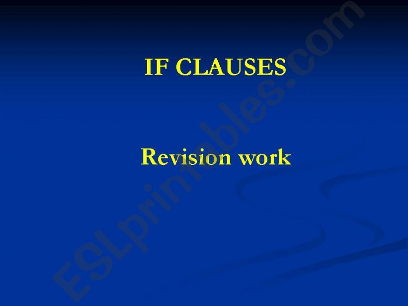 If clauses Revision work powerpoint