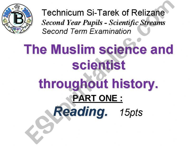 The Muslim science and scientist throughout history. (Author-Bouabdellah)
