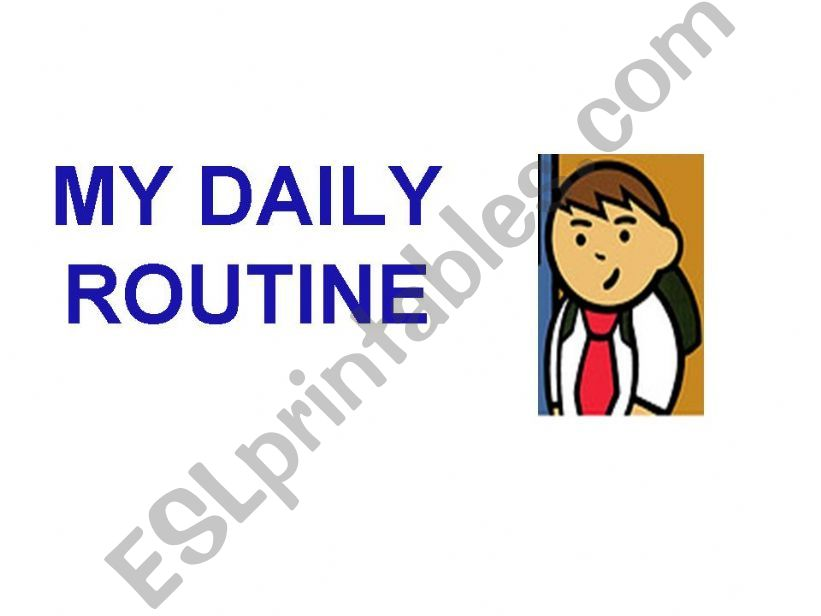 MY DAILY ROUTINE powerpoint