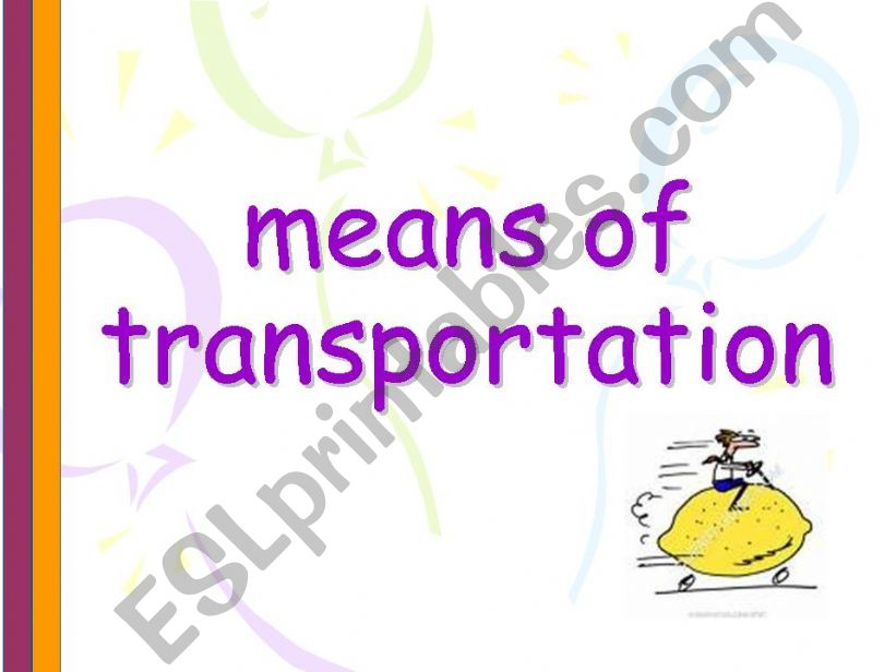 means of transportation. powerpoint