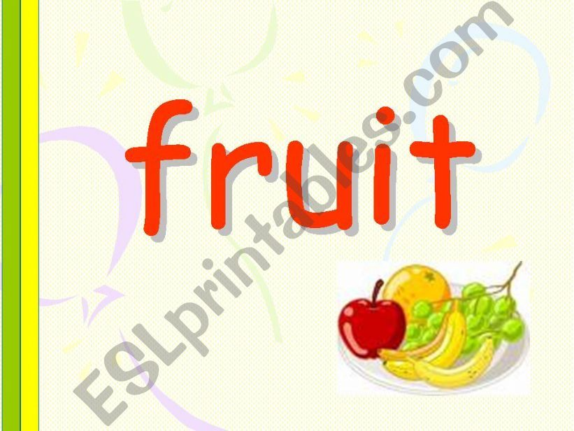 fruit - presentation of vocabulary
