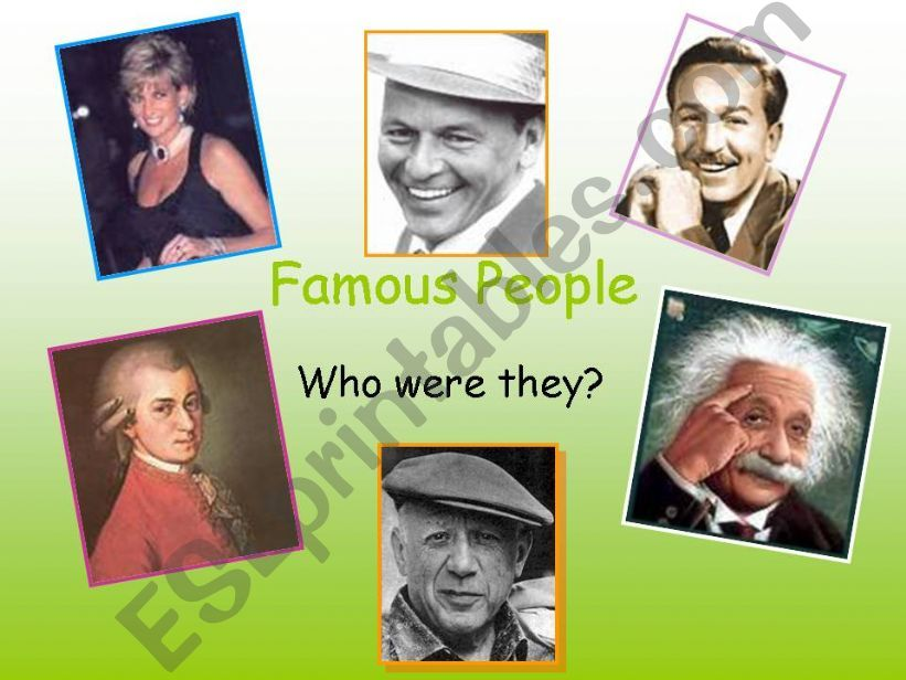 Simple past of to be- Famous people 3 - Guessing game