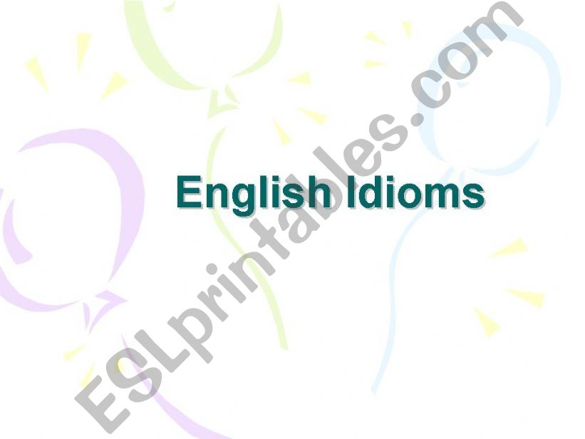 English idioms powerpoint