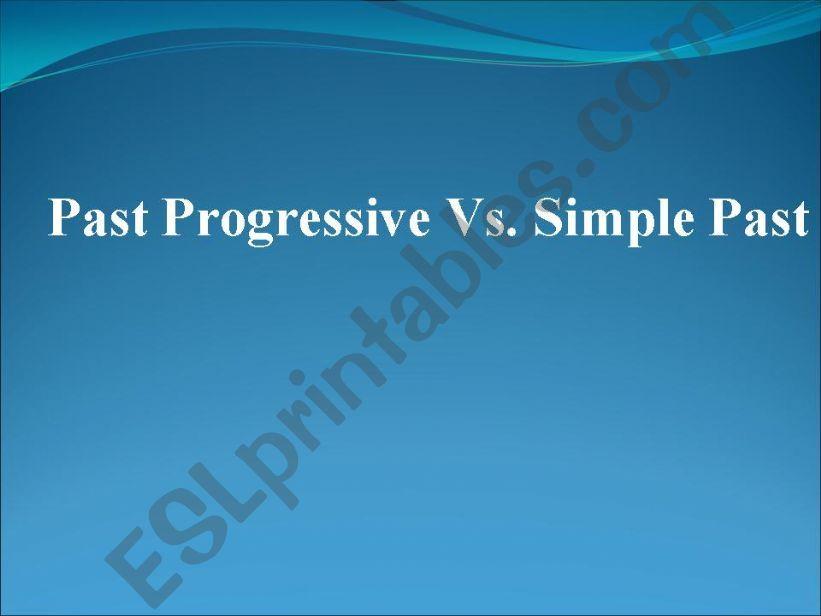Past progressive Vs Simple past