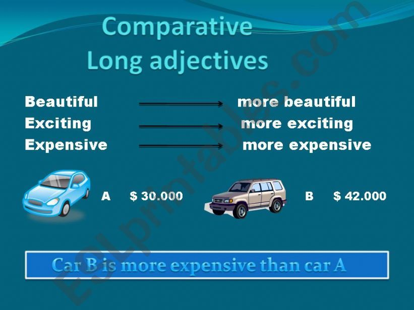 comparatives (long adjectives) 2nd part