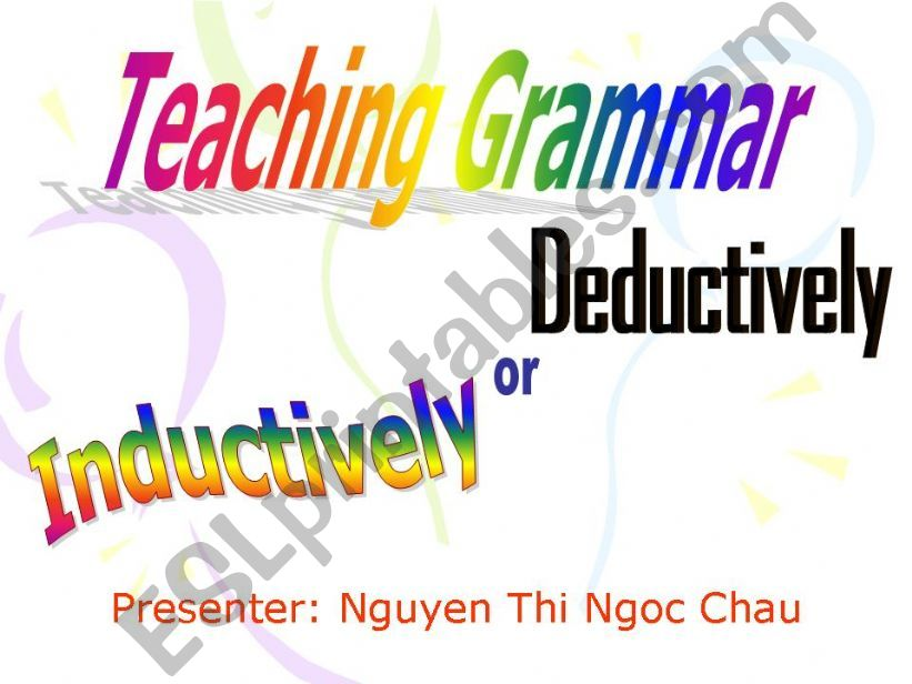 Choose the way to teach grammar. PPT for Presentation!