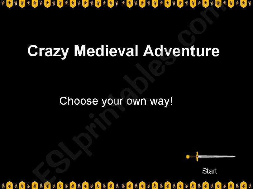 Crazy Medieval Adventure - CHOOSE YOUR OWN WAY!!