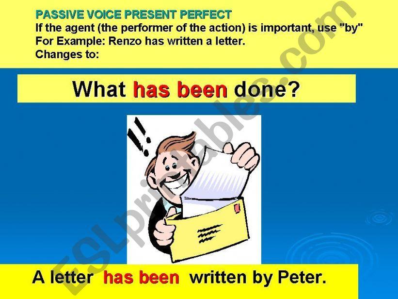 PASSIVE VOICE PRESENTE PERFECT PART 2