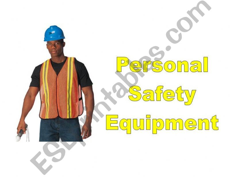 Personal Safety Equipment Vocabulary