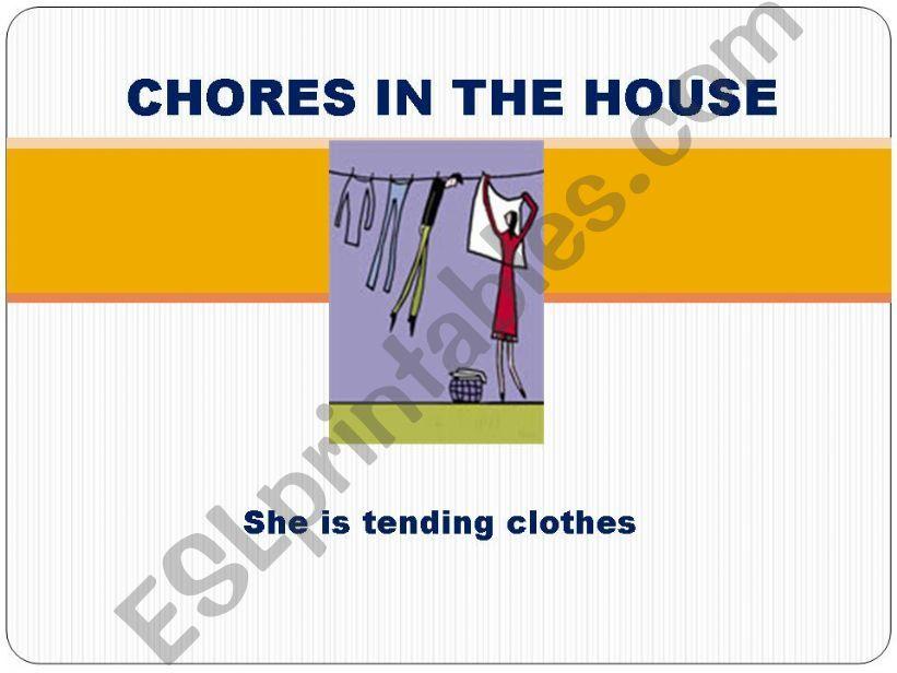 Chores in the house1 Present progressive