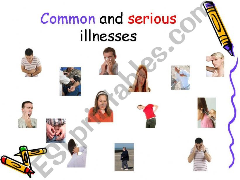 Common and Serious illnesses powerpoint
