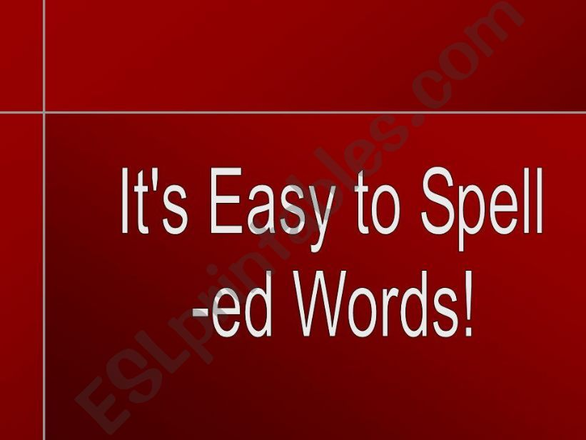 Spelling -ed words powerpoint