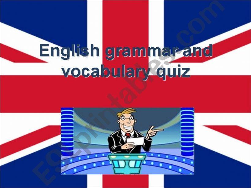 ENGLISH GRAMMAR AND VOCABULARY QUIZ