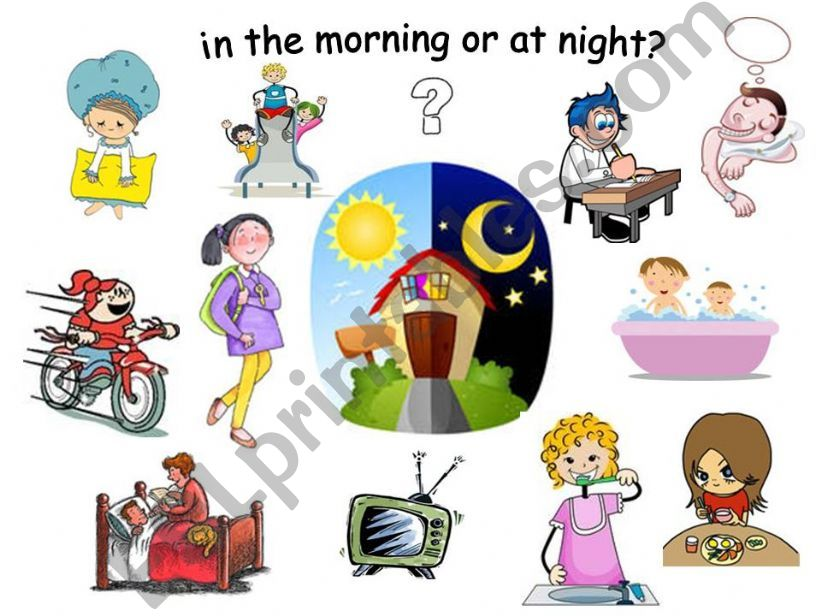 in the morning or at night? powerpoint