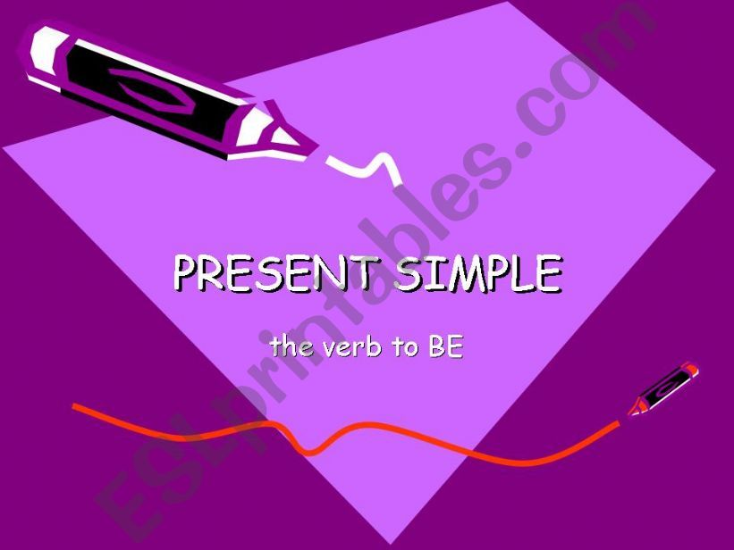 Present Simple: the verb TO BE