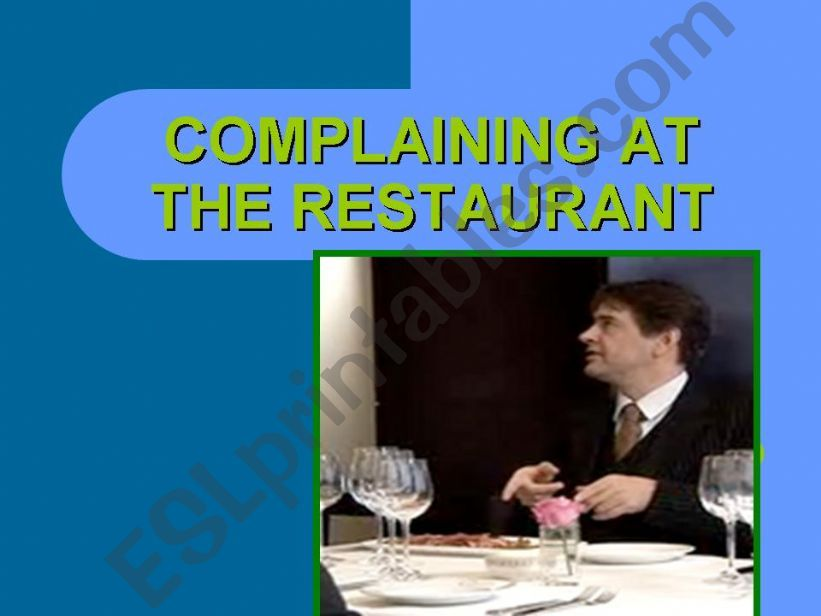 Complaining at the restaurant powerpoint