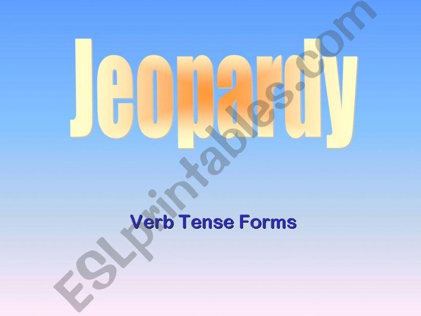 Verb Tense Jeopardy