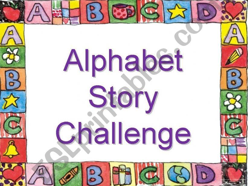 Alphabet Story Challenge powerpoint