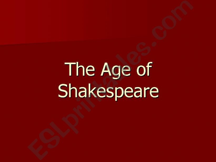The age of Shakspeare part 1 powerpoint