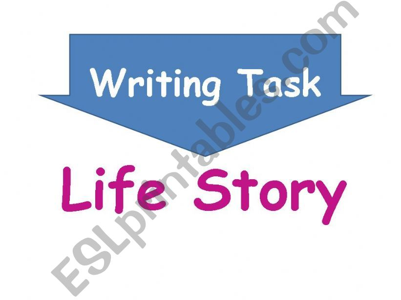 Writing task Life Story powerpoint