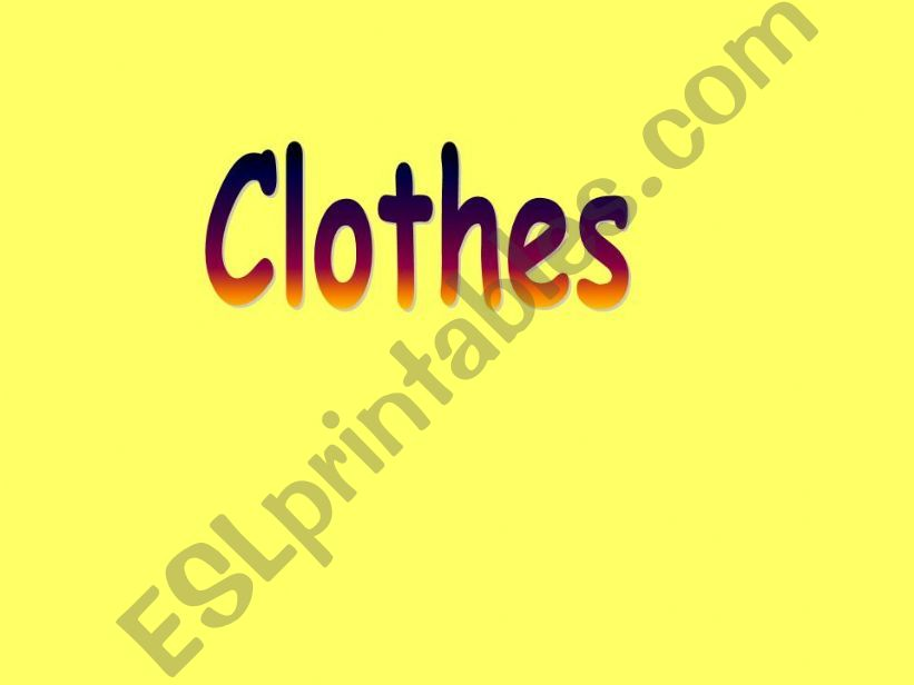 Clothes Powerpoint powerpoint