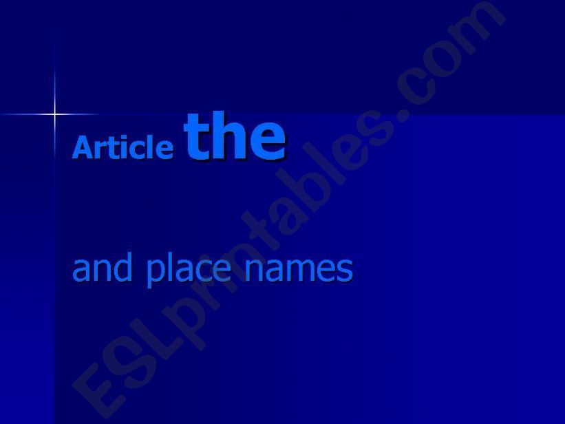 Article the and place names powerpoint