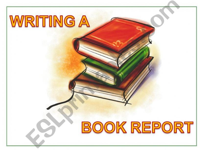 Writing a Book Report powerpoint