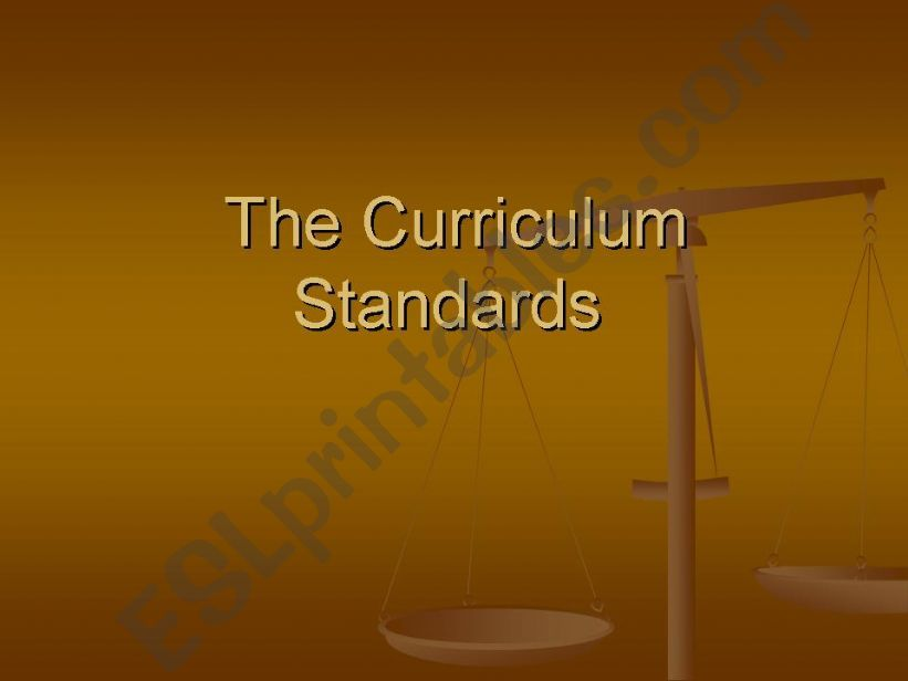 The Curriculum Standards (part 1)