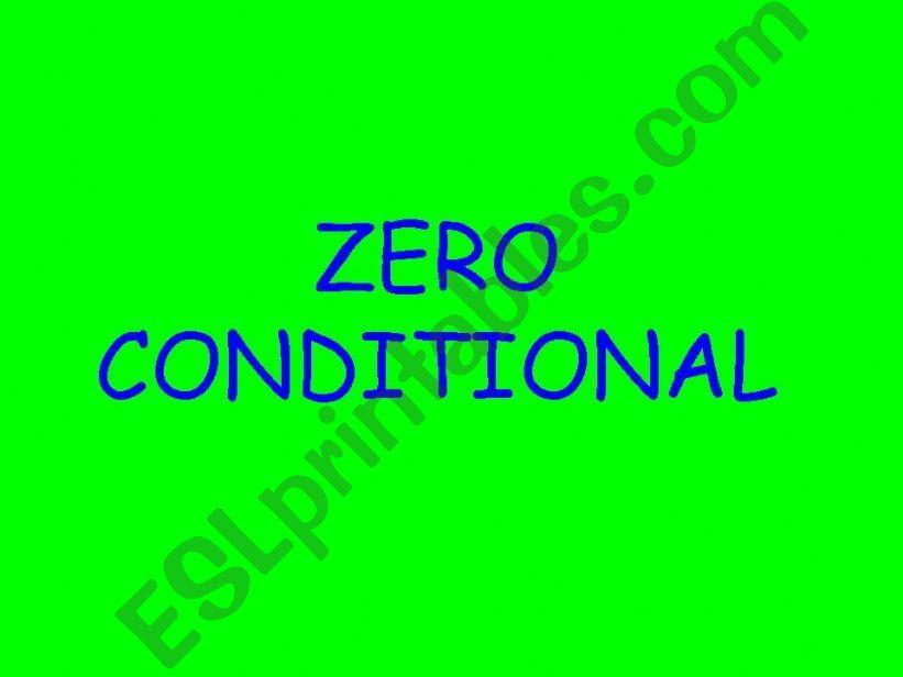 zero conditional powerpoint