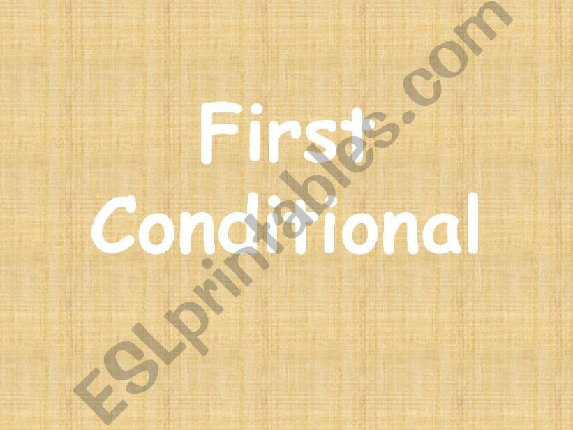 first conditional powerpoint