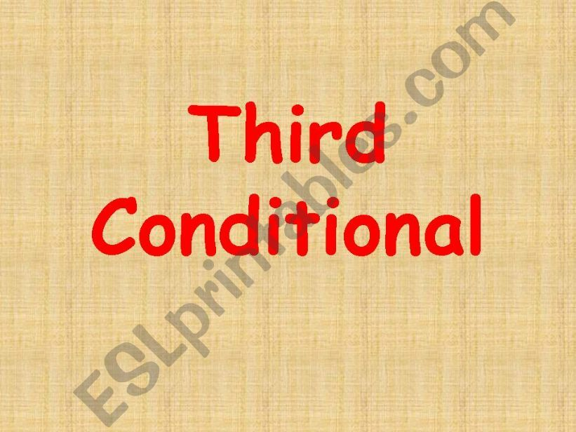 third conditional powerpoint