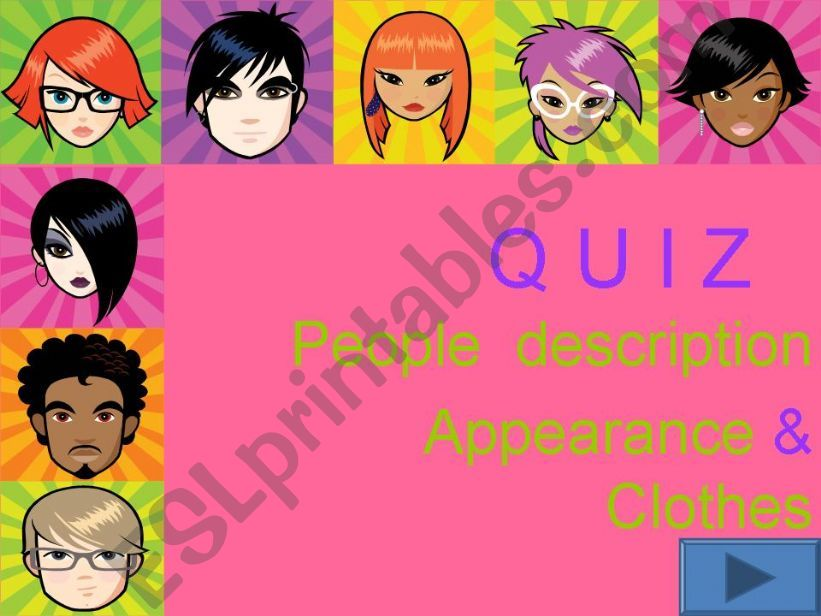 Quiz people description: Appearance & clothes Part 1/3