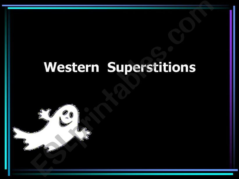 Western Superstitions  powerpoint