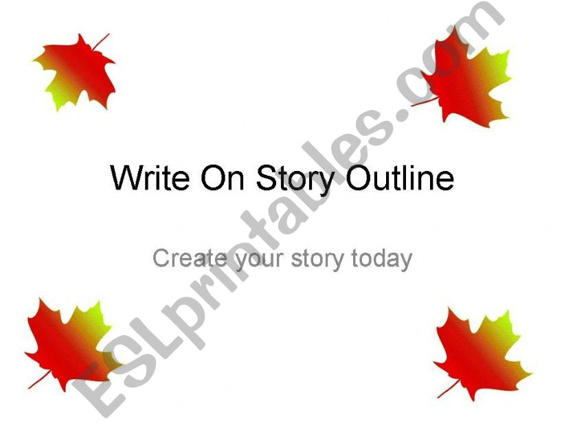 Write on Story Outline powerpoint
