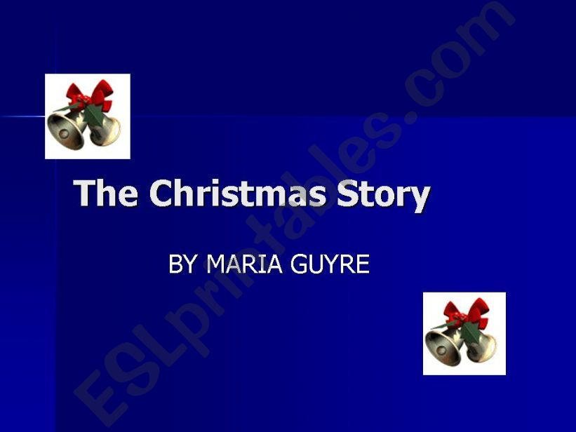 The Christmas Story - part one