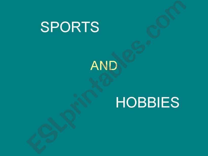 Sports and hobbies powerpoint
