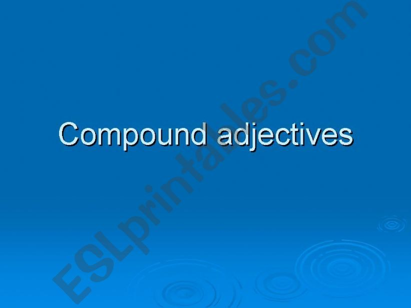 Compound adjectives powerpoint