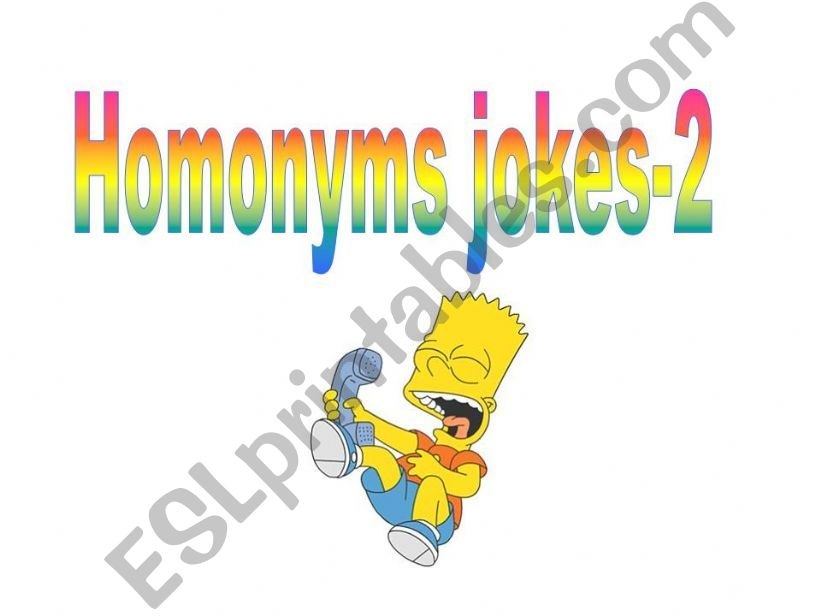 Homonyms jokes- Part II powerpoint