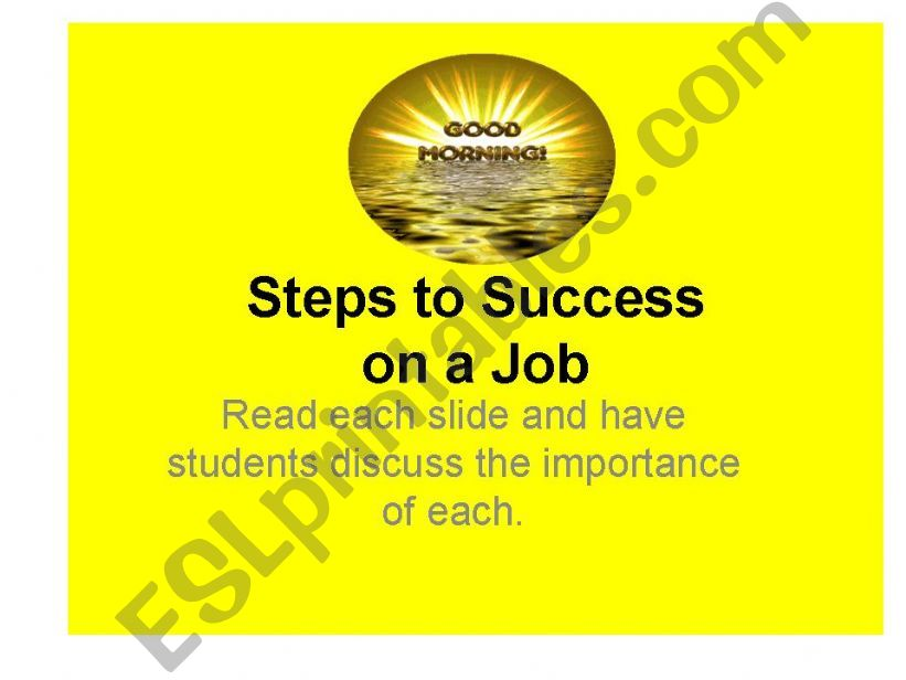 Job Success discuss or write for each slide
