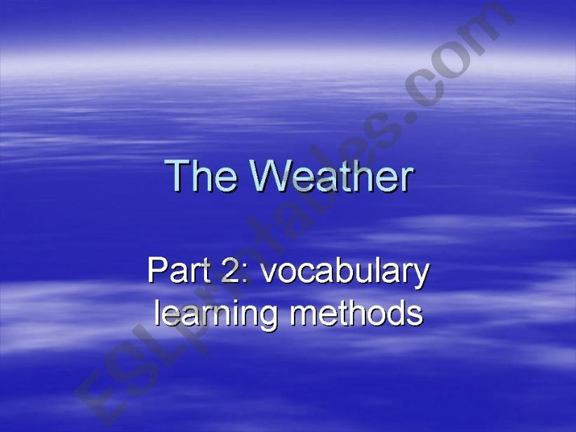 The Weather: part 2 vocabulary learning methods