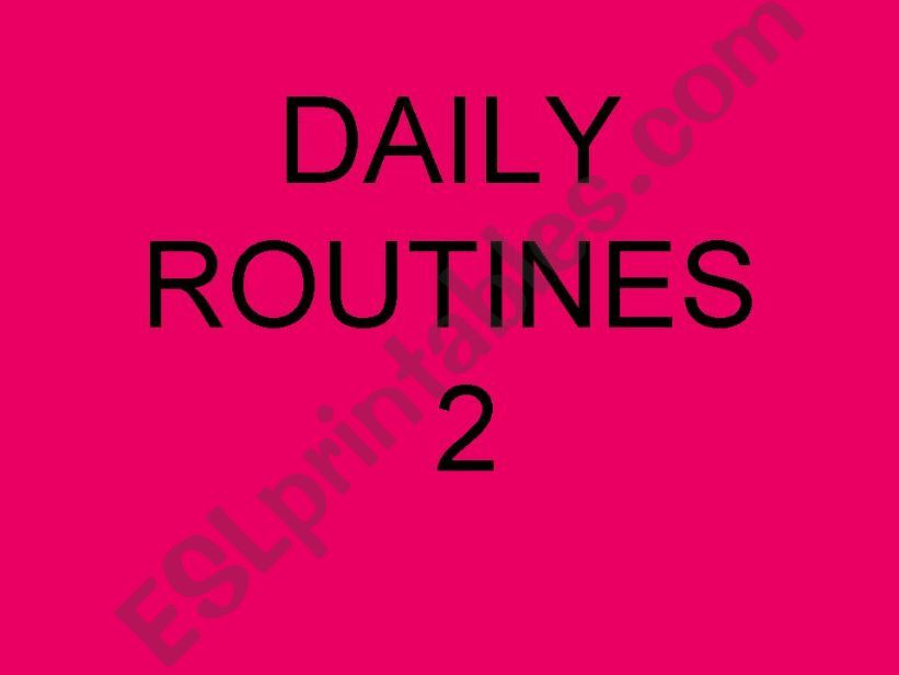 Daily Routines 2 powerpoint